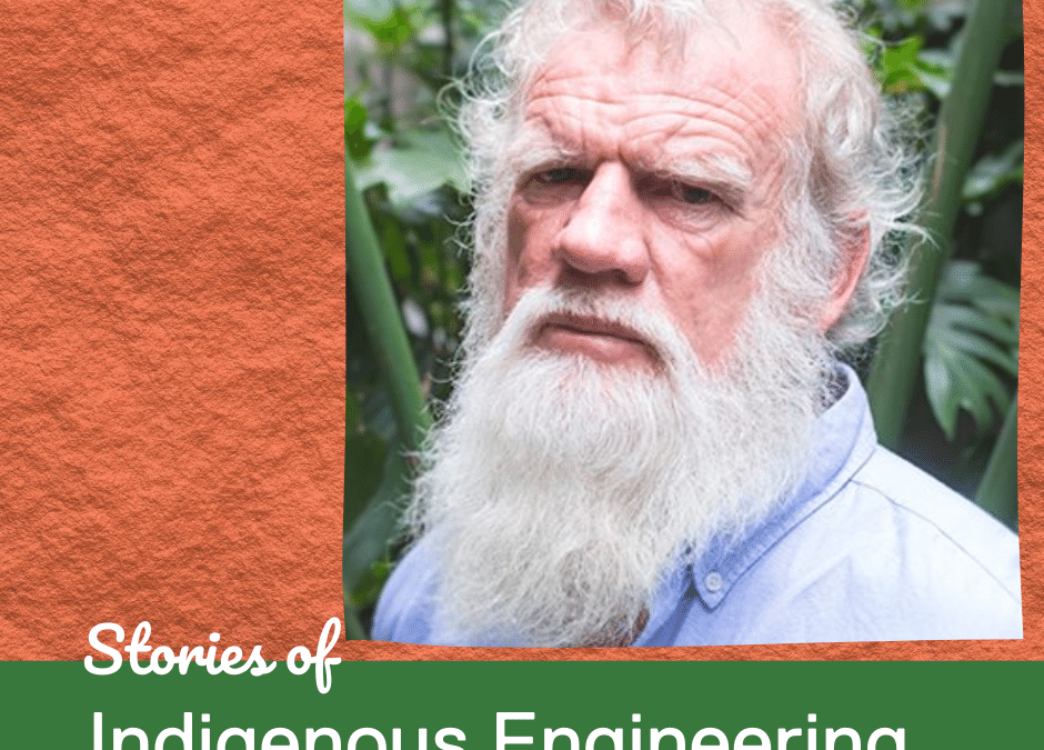 Bruce Pascoe: Stories of Indigenous Engineering